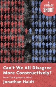 Can't We All Disagree More Constructively? Book Cover