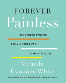 Forever Painless - Miranda Esmonde-White book summary