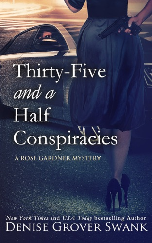 Denise Grover Swank - Thirty-Five and a Half Conspiracies