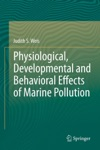 Physiological Developmental And Behavioral Effects Of Marine Pollution