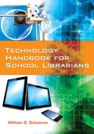 Technology Handbook for School Librarians