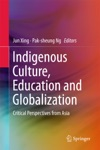 Indigenous Culture Education And Globalization