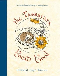 The Tassajara Bread Book by Edward Espe Brown Book Cover