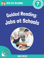 Guided Reading: Jobs at Schools