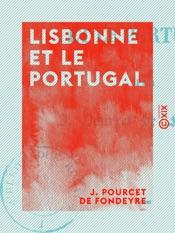 Download and Read Online Lisbonne et le Portugal