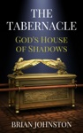 The Tabernacle - Gods House Of Shadows