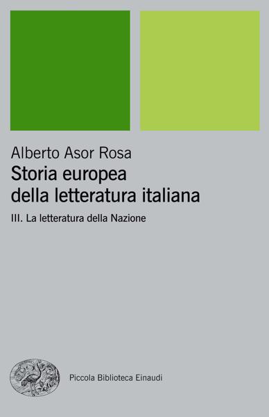 Storia europea della letteratura italiana III di Alberto Asor Rosa