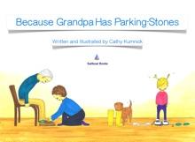 Because Grandpa Has Parking-Stones