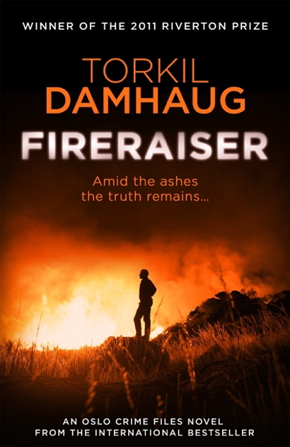 Fireraiser (Oslo Crime Files 3) by Torkil Damhaug & Robert Ferguson on  Apple Books