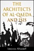 The Architects of Al-Qaeda and ISIS
