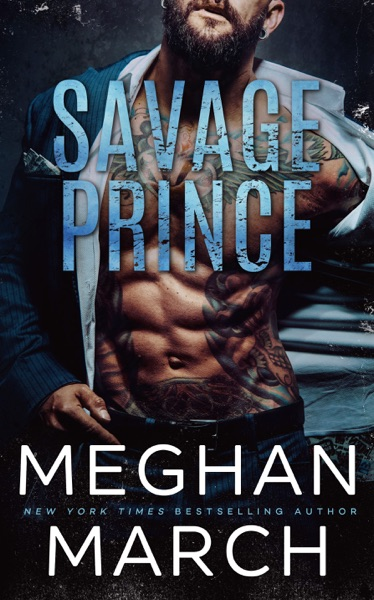 Savage Prince - Meghan March book cover