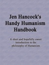 Jen Hancocks Handy Humanism Handbook