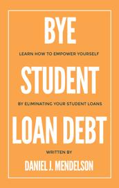 BYE Student Loan Debt book