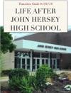 Life After John Hersey High School