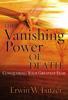 The Vanishing Power of Death - Erwin W. Lutzer