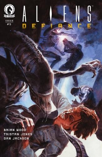 Brian Wood, Tristan Jones & Dan Jackson - Aliens