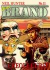 Brand 11 Creole Curse