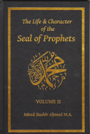 The Life & Character of the Seal of Prophets - Volume II