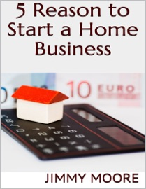 5 Reason to Start a Home Business read online