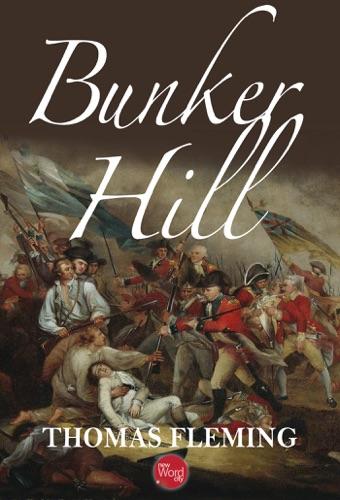 Thomas Fleming - Bunker Hill