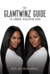 The GlamTwinz Guide To Longer Healthier Hair
