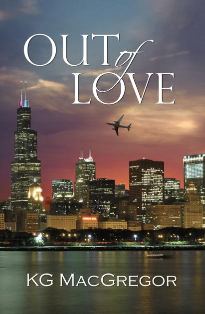 Out Of Love De Kg Macgregor En Apple Books