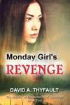 Monday Girls Revenge