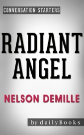 Radiant Angel: A Novel by Nelson DeMille  Conversation Starters - Daily Books Book