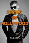 Hiring In Hollywood A Gay Erotica