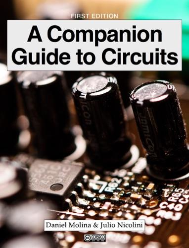 Daniel Molina Gomes Figueiredo e Silva & Julio de Lima Nicolini - A Companion Guide to Circuits