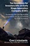 Tax Incentives For Investors Into An Early Stage Innovation Company ESIC