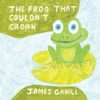 The Frog That Couldnt Croak