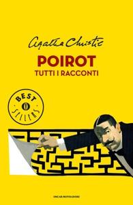 Poirot. Tutti i racconti Book Cover