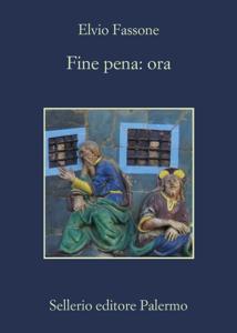 Fine pena: ora Copertina del libro