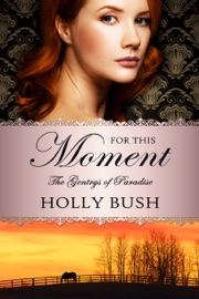 For This Moment - Holly Bush by  Holly Bush PDF Download