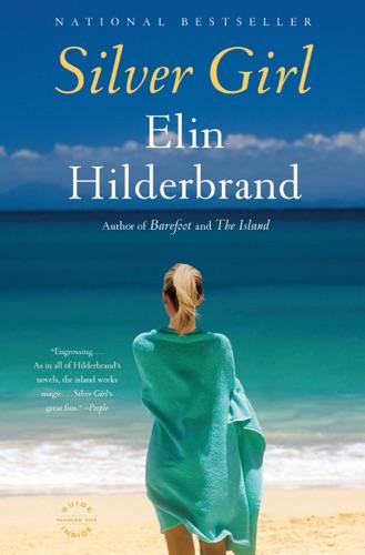 Elin Hilderbrand - Silver Girl
