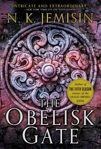 The Obelisk Gate - N. K. Jemisin - N. K. Jemisin