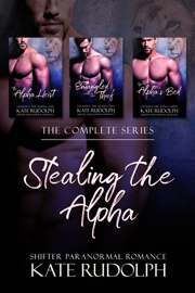Stealing the Alpha: The Complete Series book
