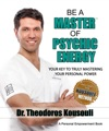 Be A Master Of Psychic Energy