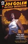 Joe Golem Occult Detective The Rat Catcher A Strange Tale Of Supernatural Adventure Part 3