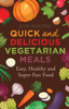 Judy Ridgway - Quick and Delicious Vegetarian Meals artwork