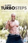 El Reto Turbosteps 90 Das Para Un Cuerpo Fitness