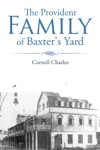 The Provident Family Of Baxters Yard