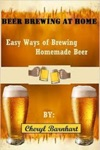 Beer Brewing At Home Easy Ways Of Brewing Homemade Beer