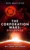 Ken MacLeod - The Corporation Wars: Dissidence bild
