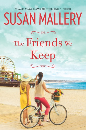 Susan Mallery - The Friends We Keep