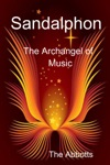 Sandalphon The Archangel Of Music