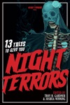 13 Tales To Give You Night Terrors