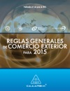 Reglas Generales De Comercio Exterior Para 2015