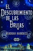 El descubrimiento de las brujas (El descubrimiento de las brujas 1) ebook Download